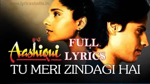 Tu meri zindagi hai -Hindi Song Lyrics